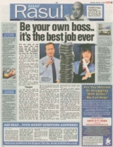 Be your own boss.... its the best Job ever....