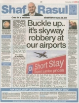 Buckle Up...Its skyway robbery at our airports.